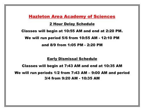 Two Hour Delay Early Dismissal Schedule
